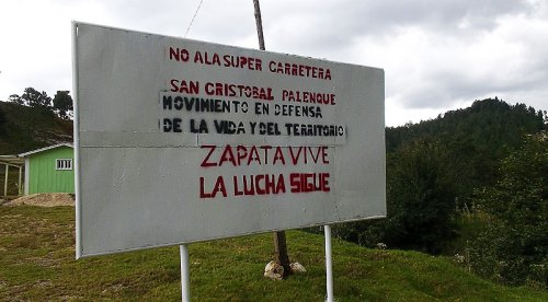 Sign against the construction of the mega-highway between San Cristóbal de Las Casas and Palenque  © SIPAZ