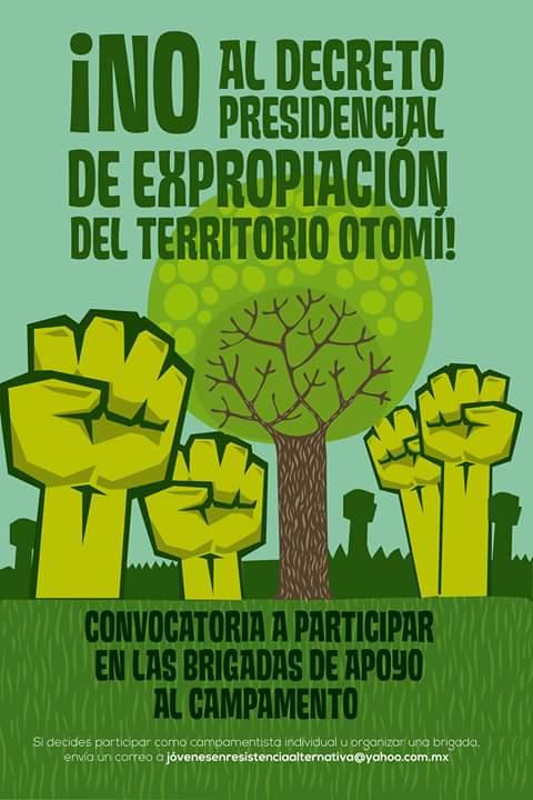 """Let's strengthen Otomi resistance vs. the expropriation decree of [President Enrique Peña Nieto]"""